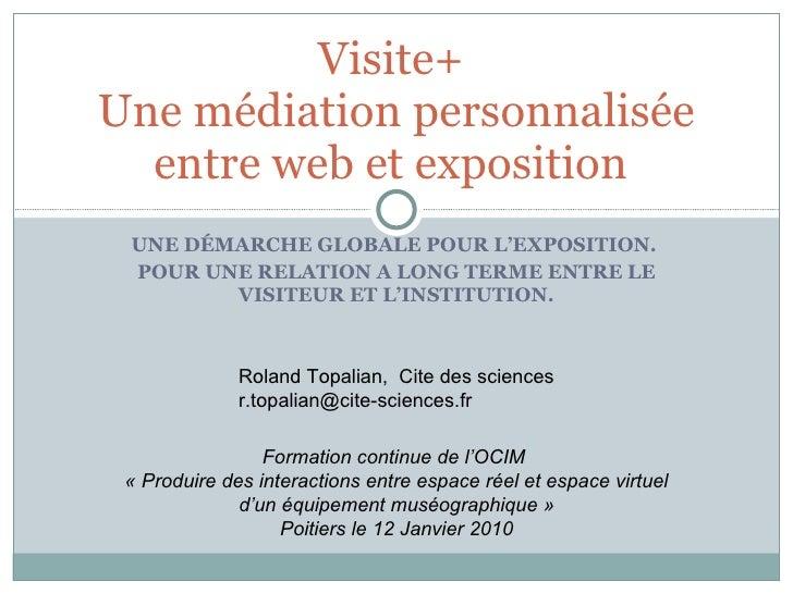 Visite+ médiation personnalisée