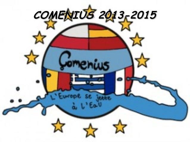 COMENIUS 2013-2015COMENIUS 2013-2015