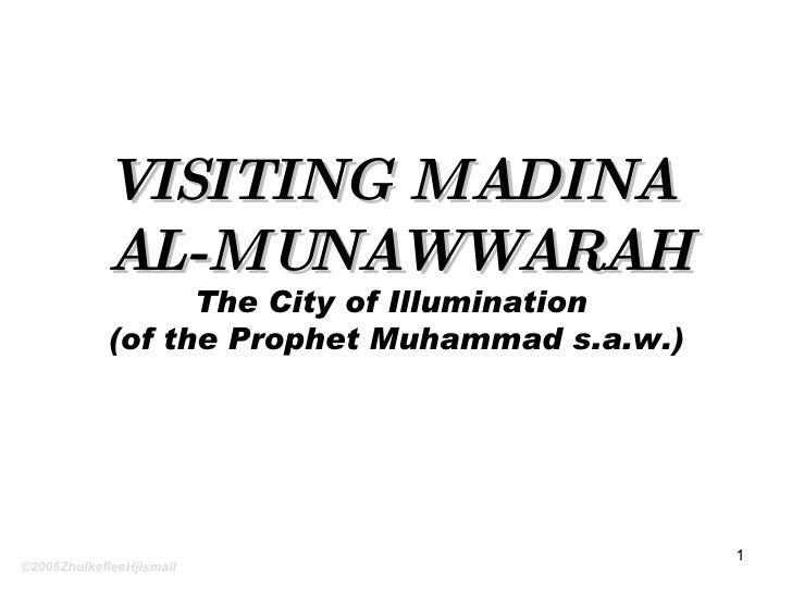 Visiting Madina