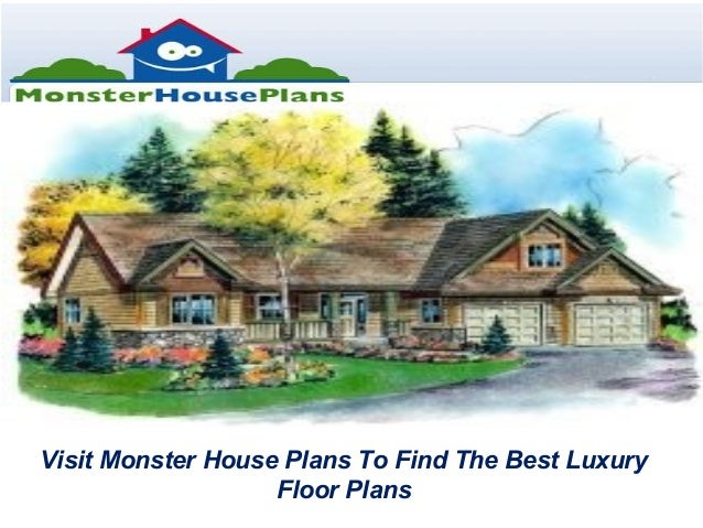 Visit Monster House Plans To Find The Best LuxuryFloor Plans