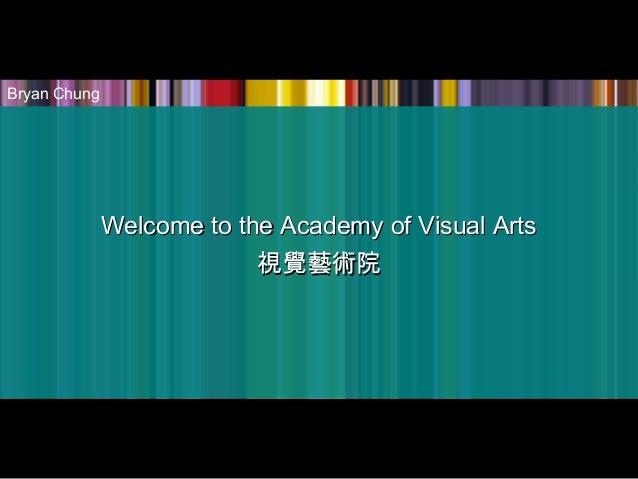 Academy of VIsual Arts - Visitor