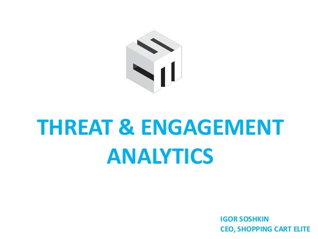 Threat and Engagement Analytics