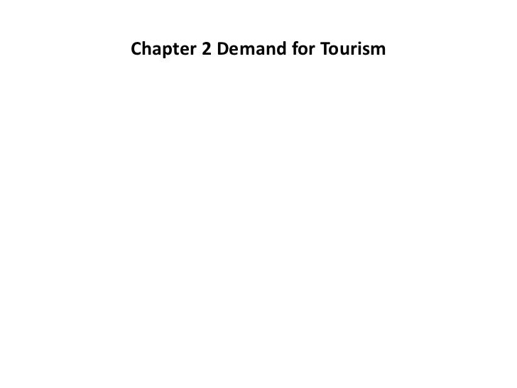 Visitor economics / demand in tourism