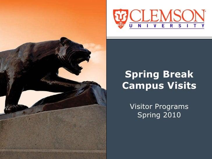 Spring Break Campus Visits Visitor Programs Spring 2010