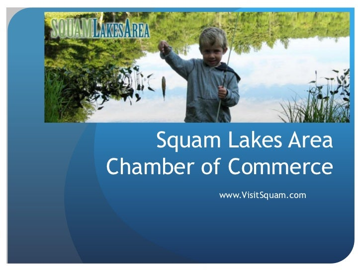 Squam Lakes Area Chamber of Commerce<br />www.VisitSquam.com<br />