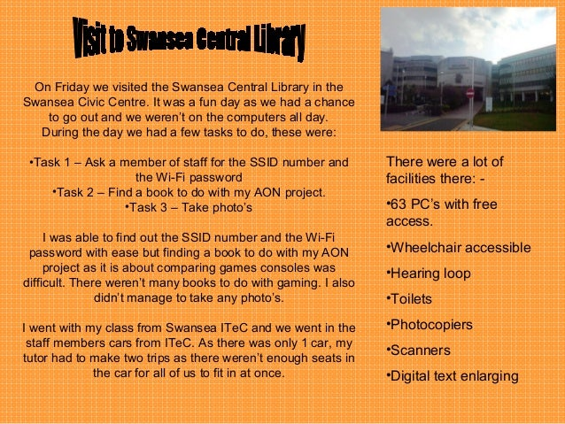 On Friday we visited the Swansea Central Library in the Swansea Civic Centre. It was a fun day as we had a chance to go ou...