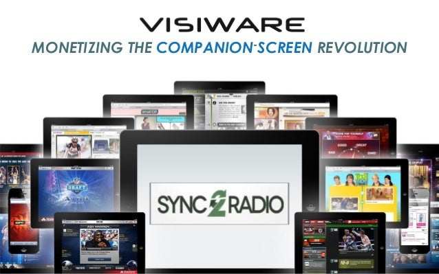 MONETIZING THE  -SCREEN COMPANION  REVOLUTION