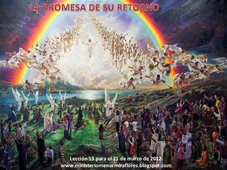 Lección 13 para el 31 de marzo de 2012www.ministeriomenormiraflores.blogspot.com