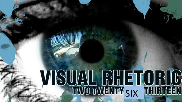 Visual Rhetoric, Feb 26th, 2013
