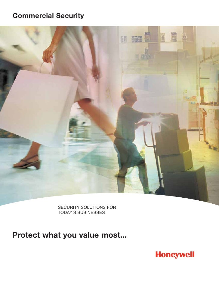 Commercial Security                 SECURITY SOLUTIONS FOR             TODAY'S BUSINESSES     Protect what you value most....
