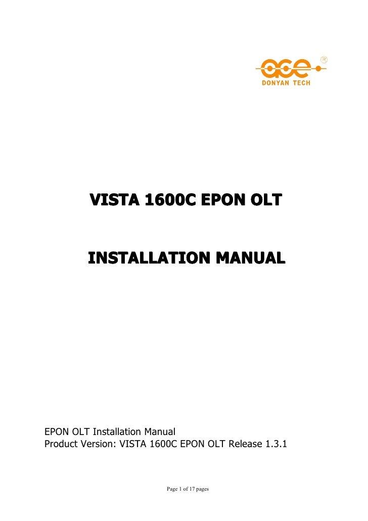 VISTA 1600C EPON OLT         INSTALLATION MANUALEPON OLT Installation ManualProduct Version: VISTA 1600C EPON OLT Release ...