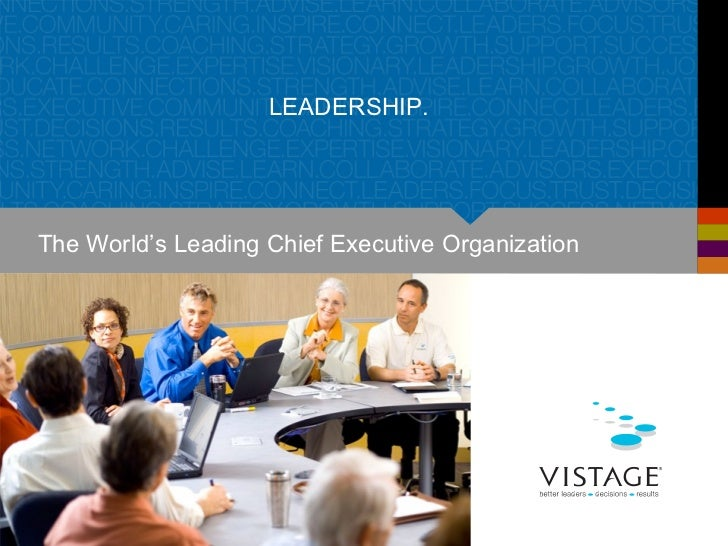 Vistage Overview - Helping CEOs succeed