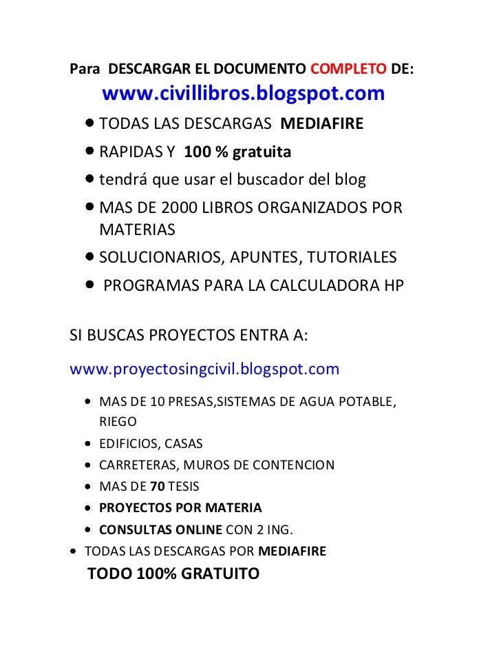 Para DESCARGAR EL DOCUMENTO COMPLETO DE:    www.civillibros.blogspot.com   TODAS LAS DESCARGAS MEDIAFIRE   RAPIDAS Y 100 %...
