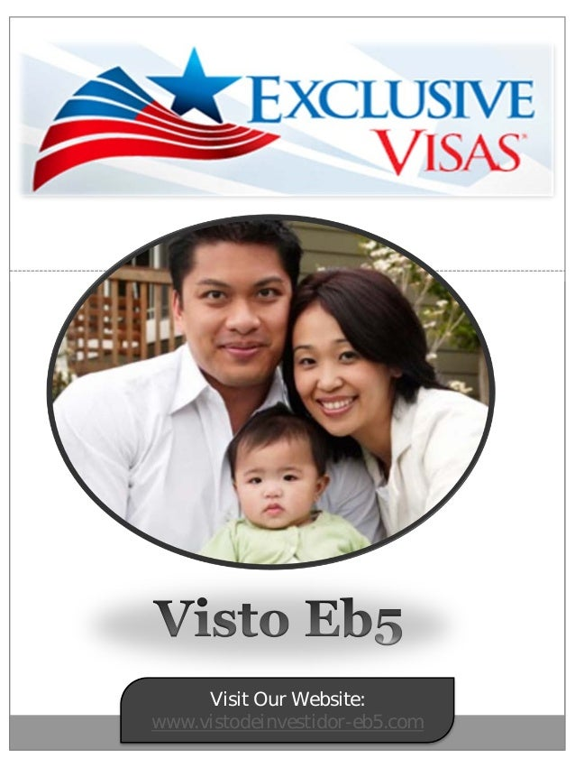 Visit Our Website: www.vistodeinvestidor-eb5.com