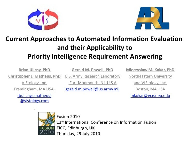 Current Approaches to Automated Information Evaluation and their Applicability to Priority Intelligence Requirement Answering