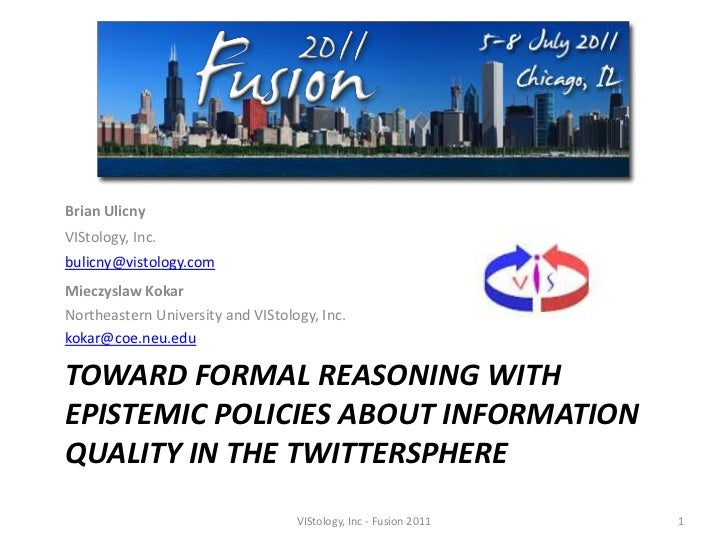Toward Formal Reasoning with Epistemic Policies about Information Quality in the Twittersphere