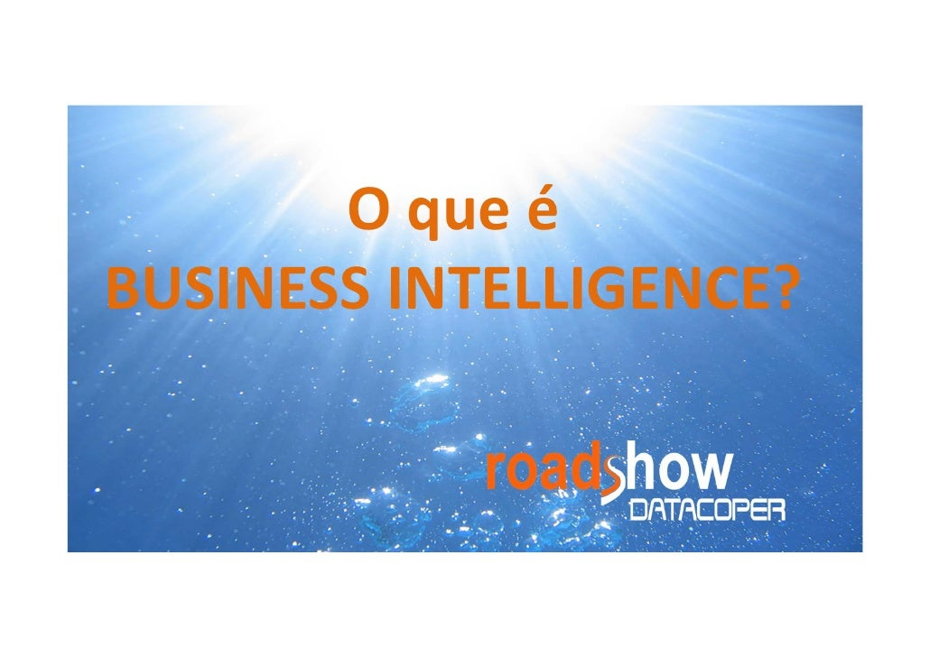 Nossa visão sobre Business Intelligence