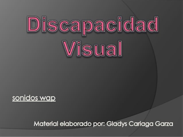 DISCAPACIDAD VISUALESTANDARIZADAS VS. INDIVIDUALIZADAS