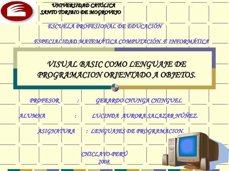 Visual Basic como Lenguaje de Programación orientado a Objetos.