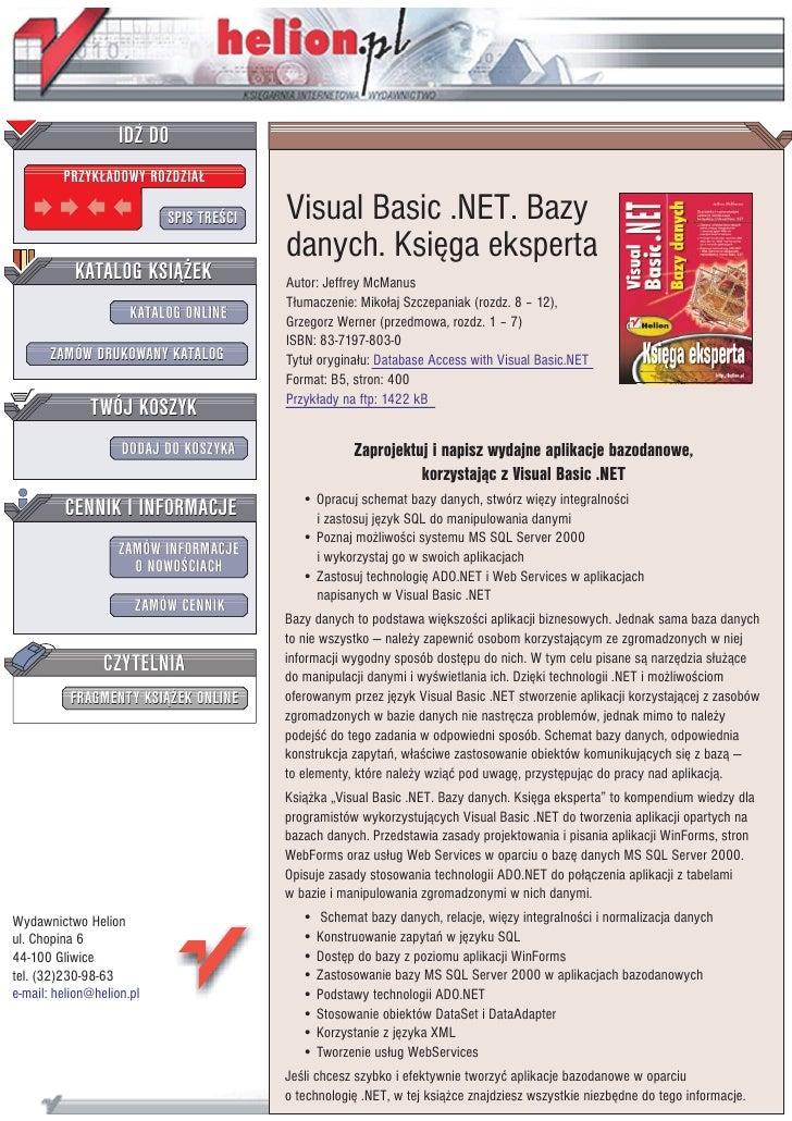 IDZ DO          PRZYK£ADOWY ROZDZIA£                             SPIS TRE CI   Visual Basic .NET. Bazy                    ...