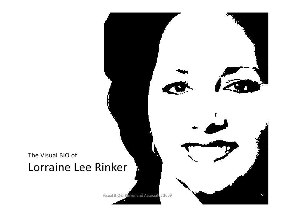 TheVisualBIOof LorraineLeeRinker                     VisualBIO©RinkerandAssociates2009