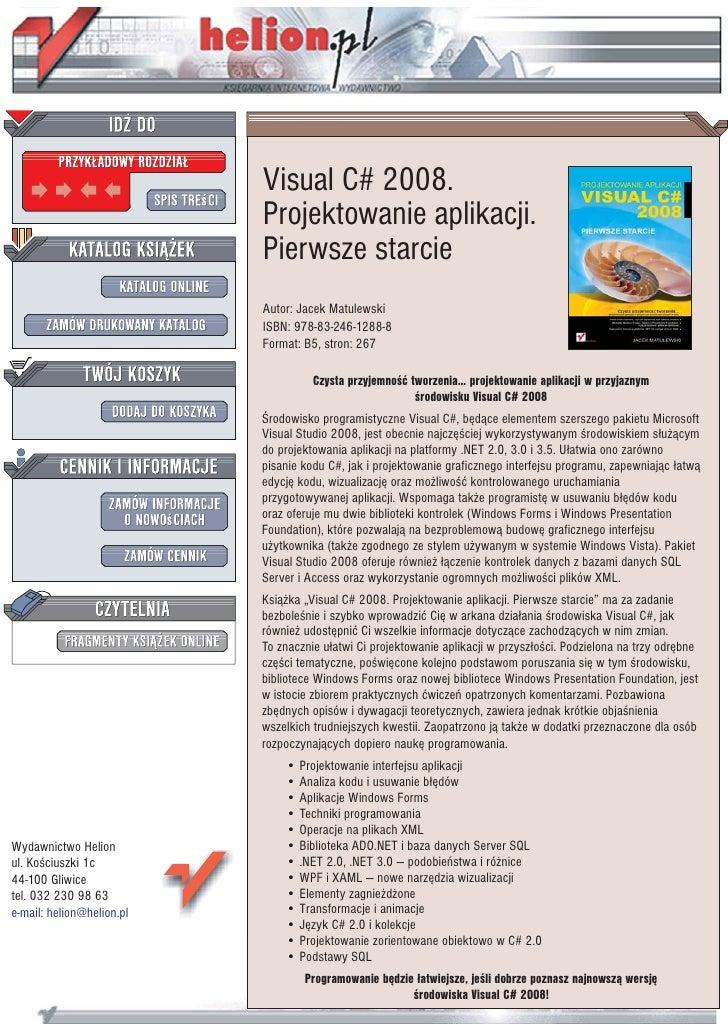 Visual C# 2008.                            Projektowanie aplikacji.                            Pierwsze starcie           ...