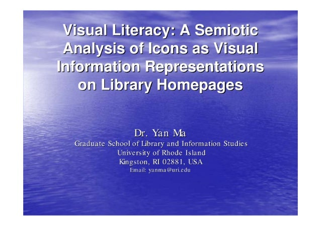 Visual Literacy: A Semiotic Analysis of Icons as Visual Information Representations on Library Homepages