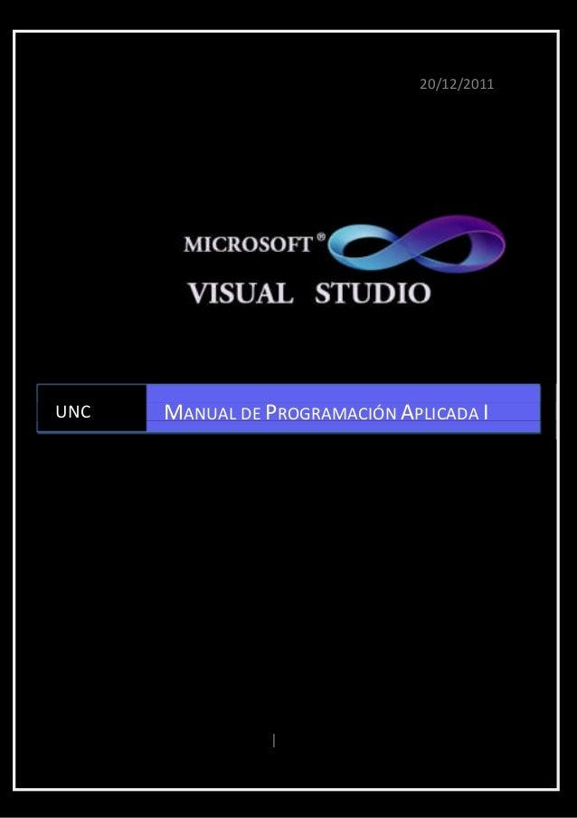 20/12/2011UNC          MANUAL DE PROGRAMACIÓN APLICADA I  Programación Aplicada I   |   SALAZAR CACHO, Iris Nohely