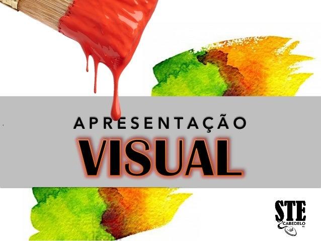 STE - Apresentação Visual