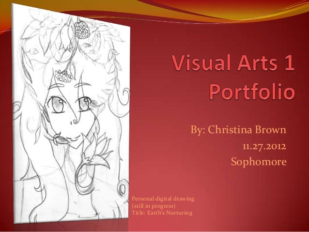 By: Christina Brown                                 11.27.2012                              SophomorePersonal digital draw...