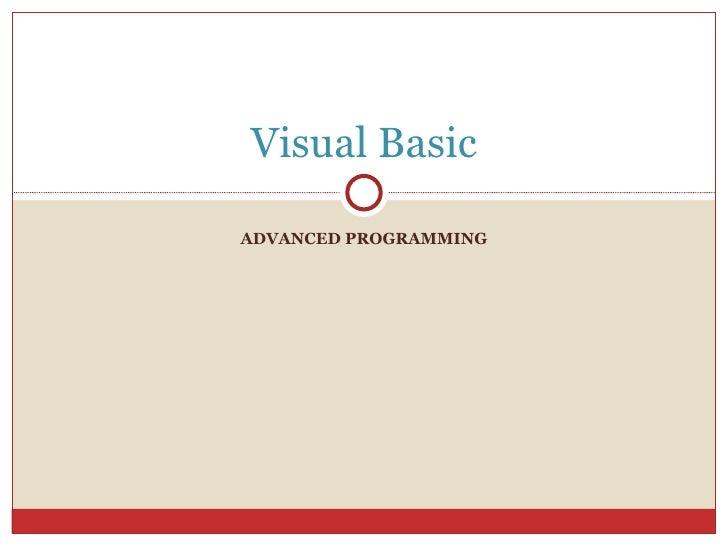Visual BasicADVANCED PROGRAMMING