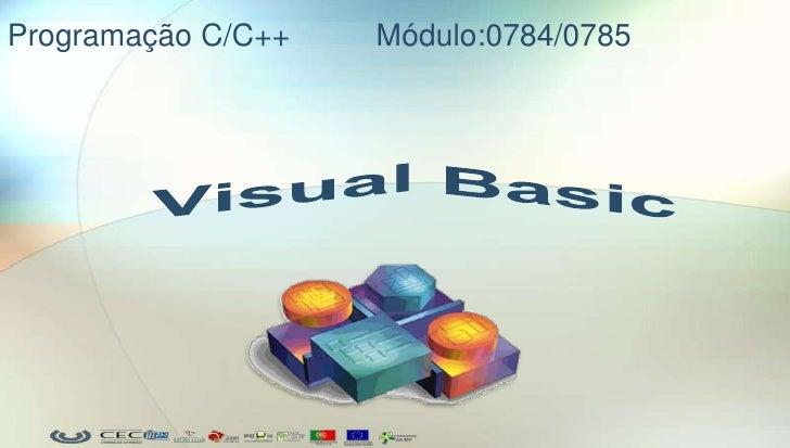 Programação C/C++   Módulo:0784/0785