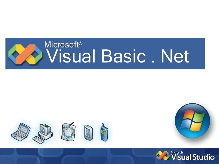 Microsoft©Visual Basic . Net