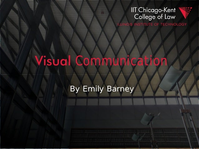 Visual Communication By Emily Barney
