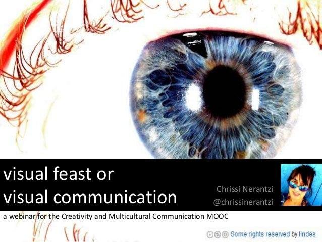 visual feast or                                                            Chrissi Nerantzivisual communication           ...