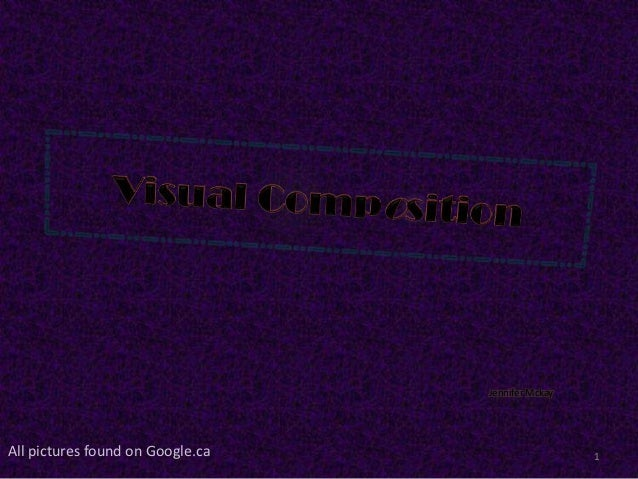 Visual Composition Slideshow - Jennifer Mckay