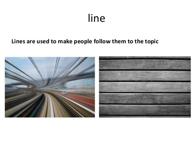 lineLines are used to make people follow them to the topic