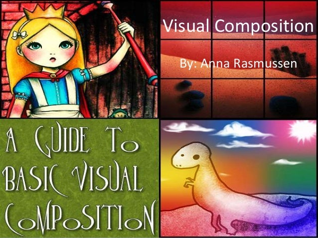 Visual Composition Slideshow - Anna Rasmussen