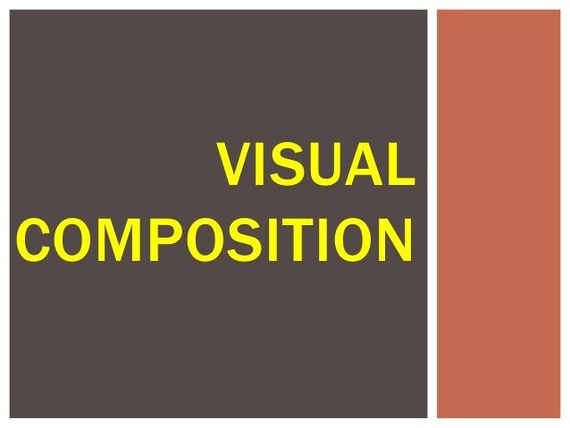 Visual composition slideshow- Brady Arden