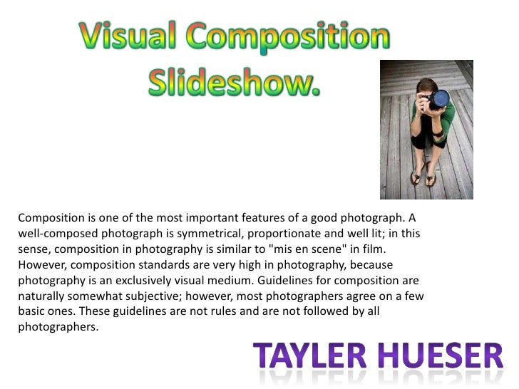 Composition is one of the most important features of a good photograph. Awell-composed photograph is symmetrical, proporti...