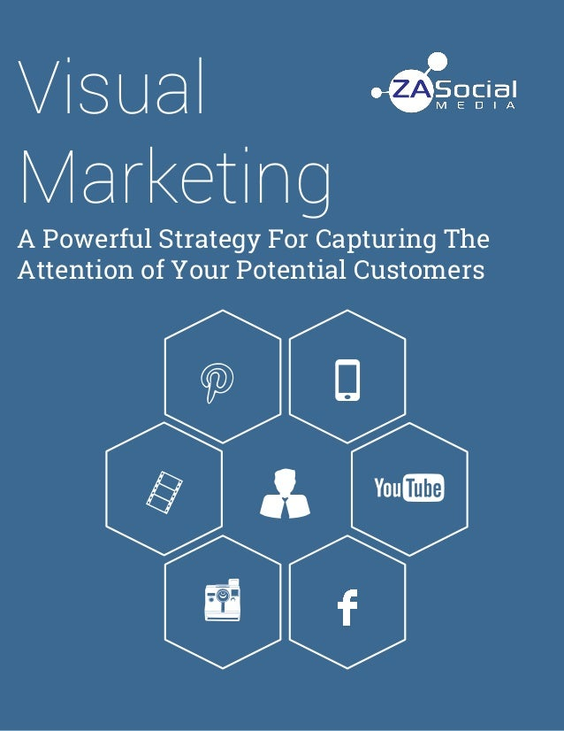 Visual Marketing A Powerful Strategy For Capturing The Attention of Your Potential Customers Aj t w R u