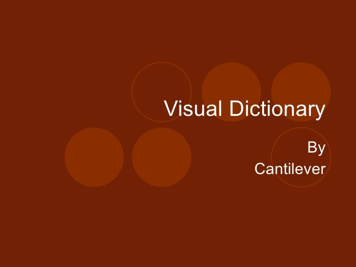 Visual Dictionary By Cantilever