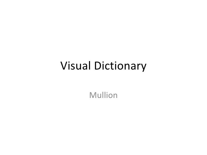 Visual Dictionary Mullion