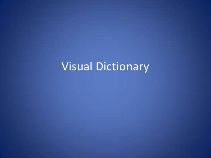 Visual Dictionary<br />
