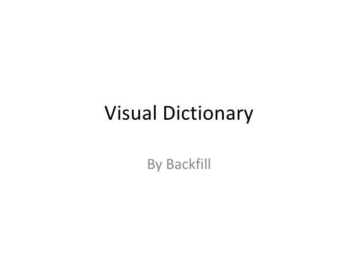 Visual Dictionary By Backfill