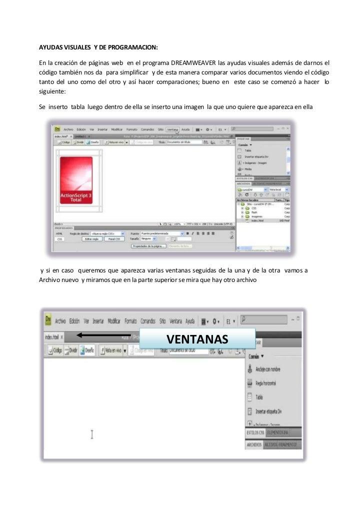 AYUDAS VISUALES  Y DE PROGRAMACION:<br />En la creación de páginas web  en el programa DREAMWEAVER las ayudas visuales ade...