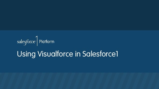 Using Visualforce in Salesforce1