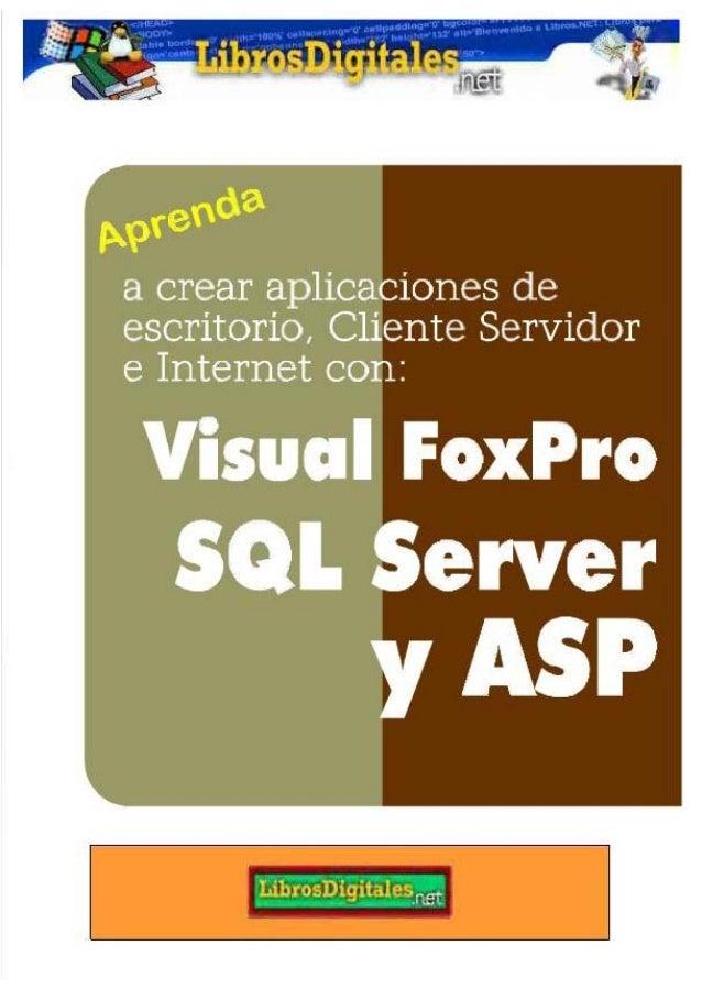 Visual fox pro sql server y asp   programación multiusuario