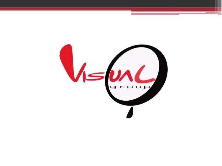 Nuestro compromiso :Visual group tiene como objetivo principal destacarseen el medio publicitario como una de las agencias...