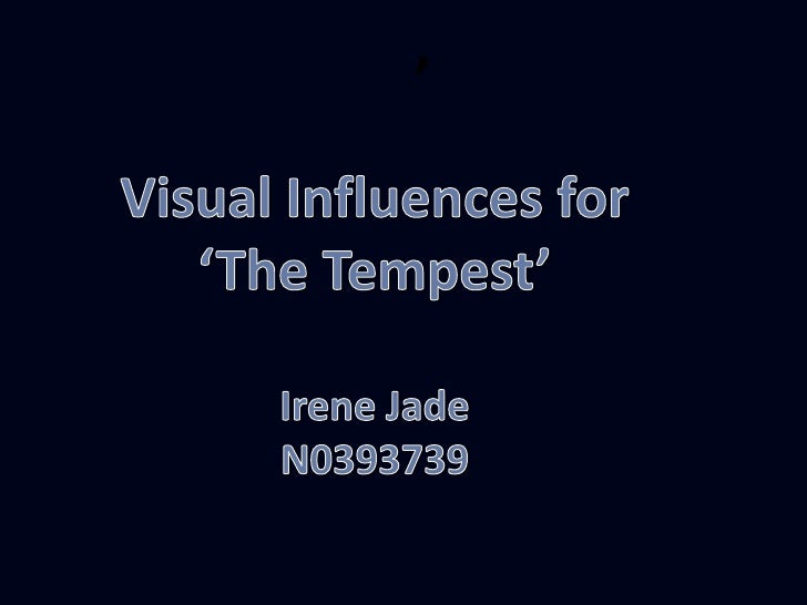 Visual Influences- The Tempest Research Project